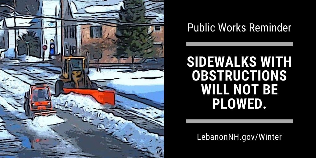 Sidewalks with obstructions will not be plowed with photo of sidewalk plow and plow truck