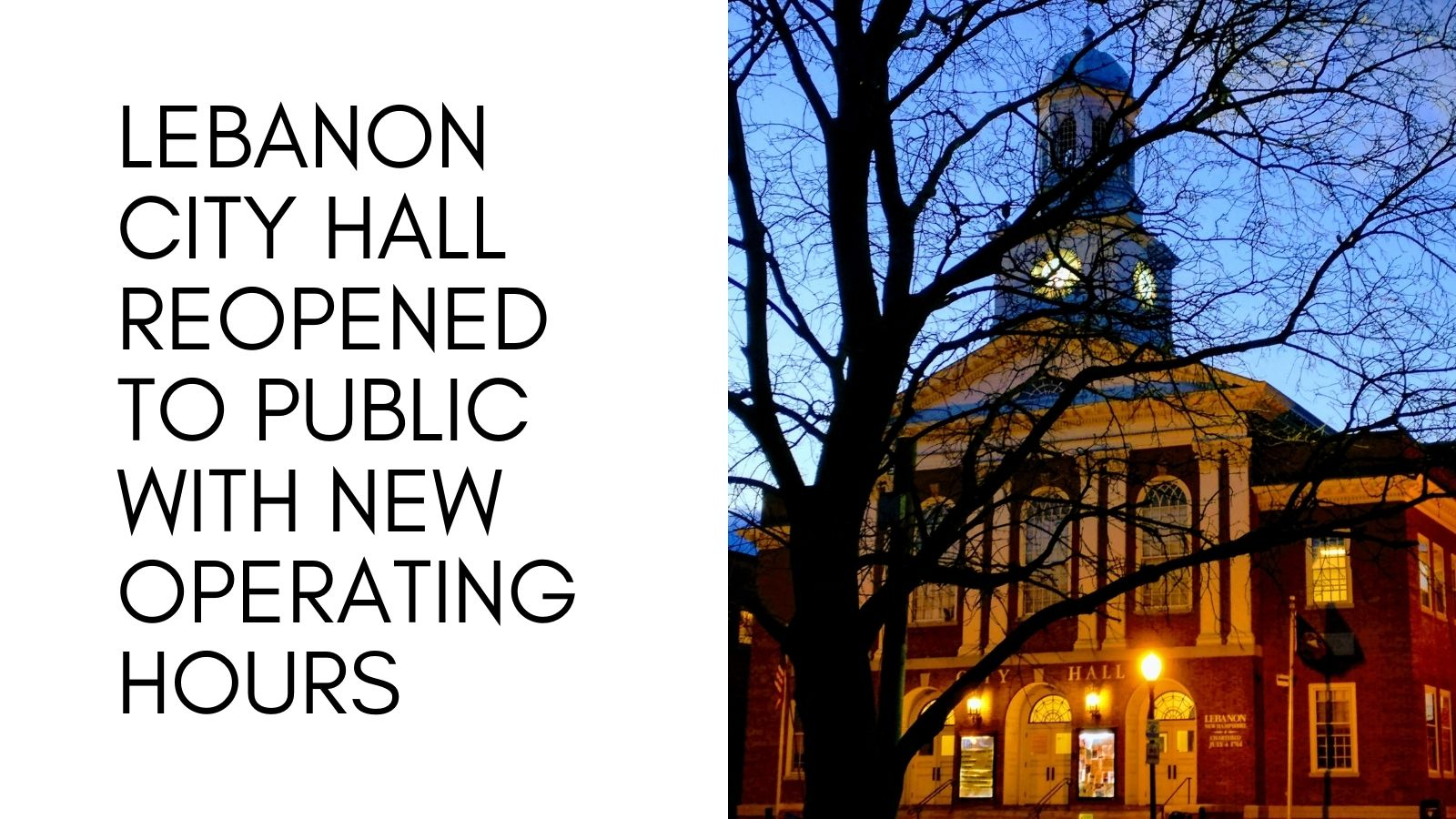 City Hall Reopening and change in hours newsflash