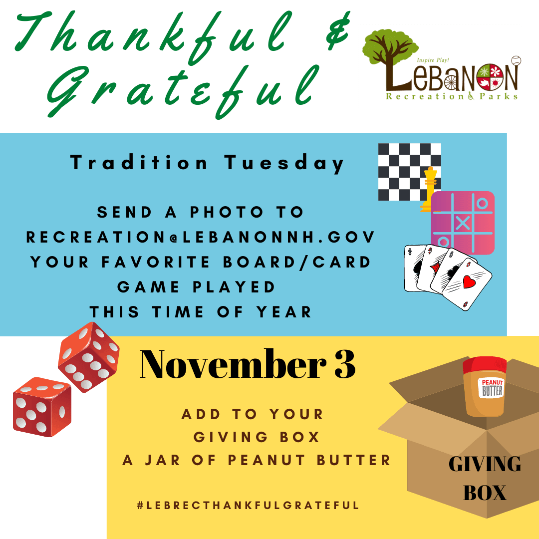 November 3 - Share your favorite board game or card game with Lebanon Recreation via e-mail.